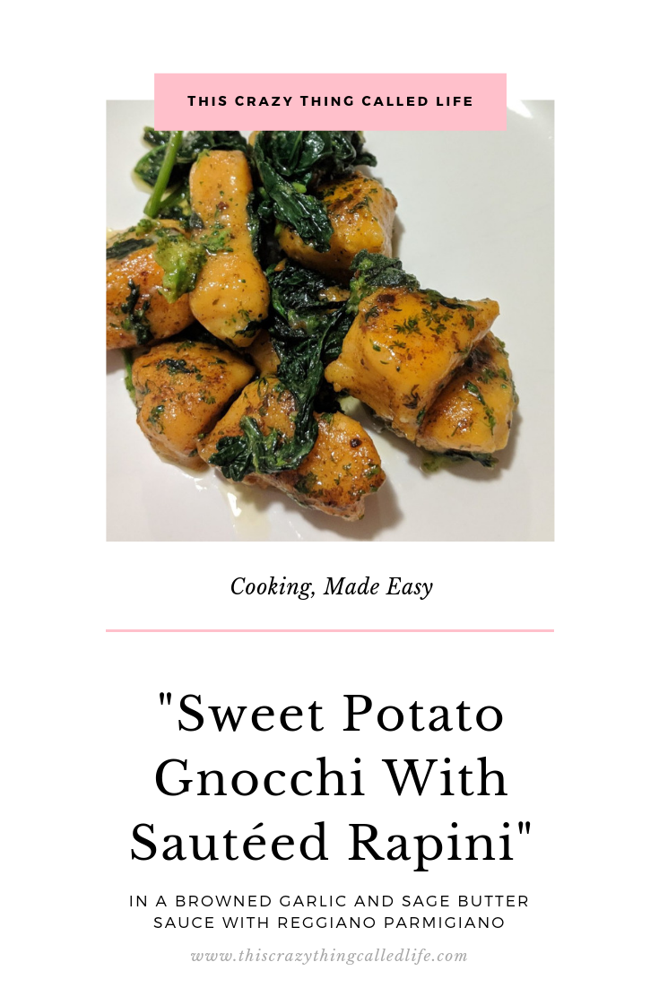 This Crazy Thing Called Life Sweet Potato Gnocchi